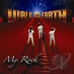 Walk Off The Earth My Rock Cd Album