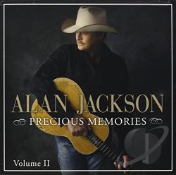 Alan Jackson Precious Memories Mp3 Download And Lyrics