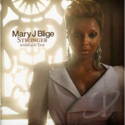 Mary j. Blige stronger with each tear mp3 download.