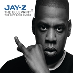 Jay z blueprint 2 mp3 download and lyrics blueprinty the gift the curse malvernweather Choice Image