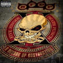 Decade Of Destruction Decade Of Destruction Featuring The Song I Apologize Mp3 Download And Lyrics Five Finger Punch