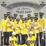 St Johannah Church St James Brass Band - Ke Nale Modisa MP3 Music
