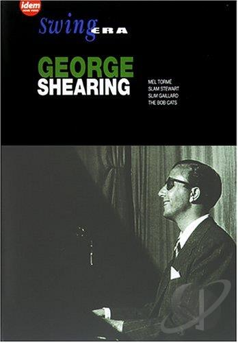 - Swing Era:George Shearing DVD